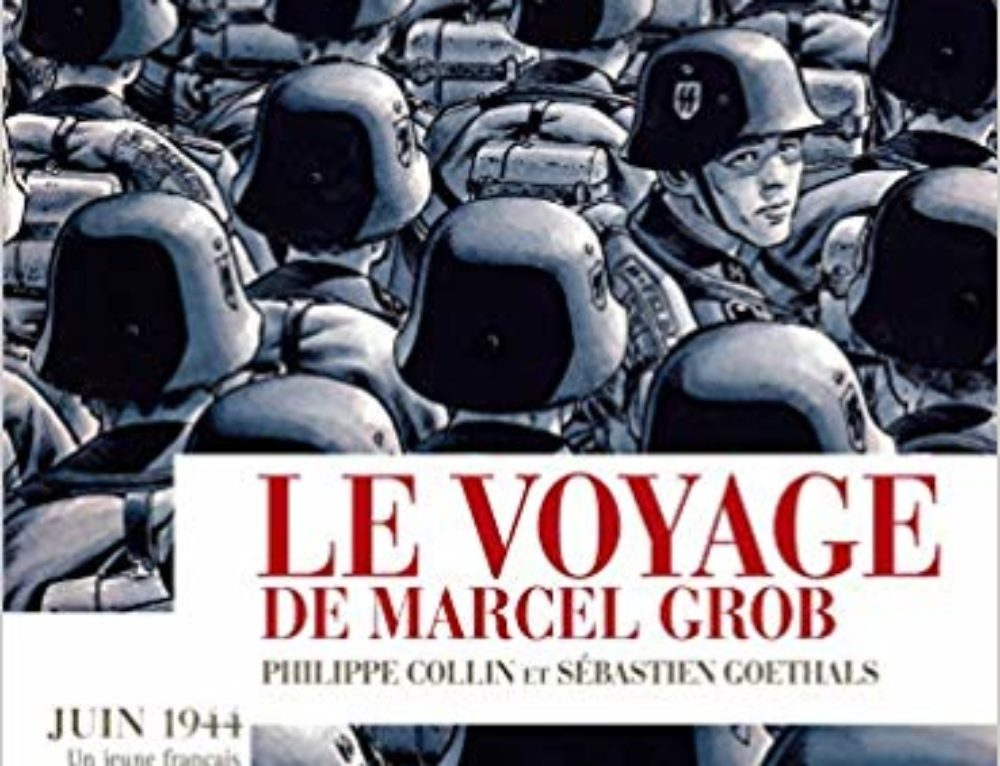 Lecture : Le voyage de Marcel Grob (Philippe Collin et Sébastien Goethals)